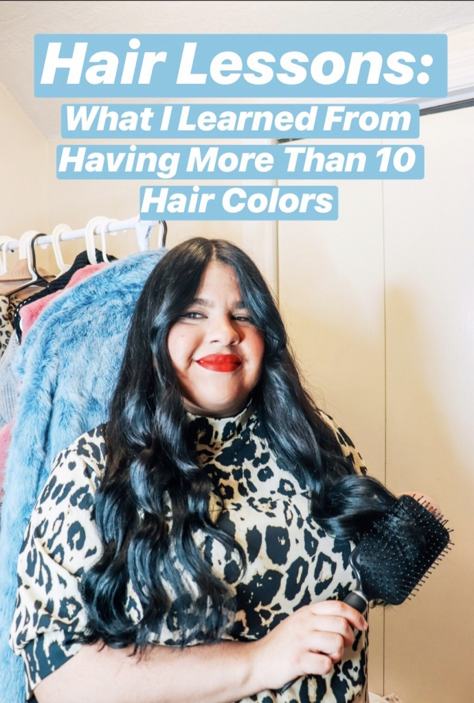 My Hair Journey: What I Have Learned After Having More Than 10 Hair Colors!